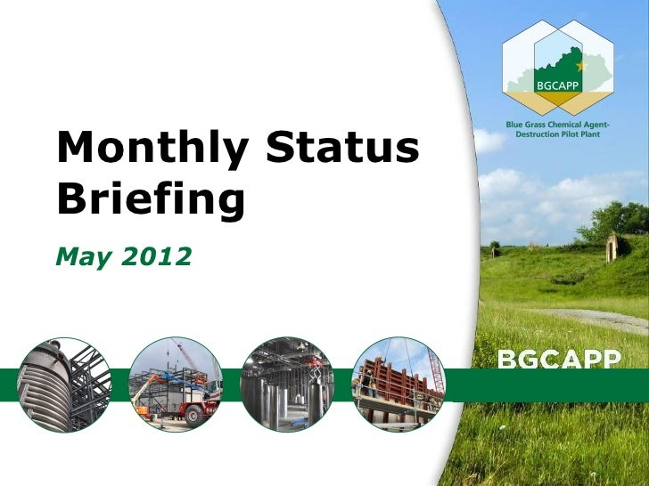 Monthly StatusBriefingMay 2012                 1