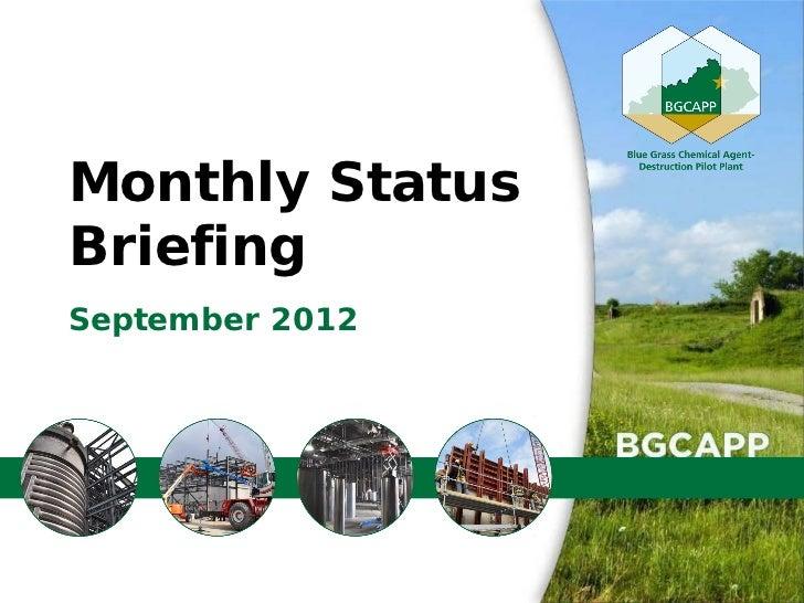 September 2012 BGCAPP Monthly Status Briefing