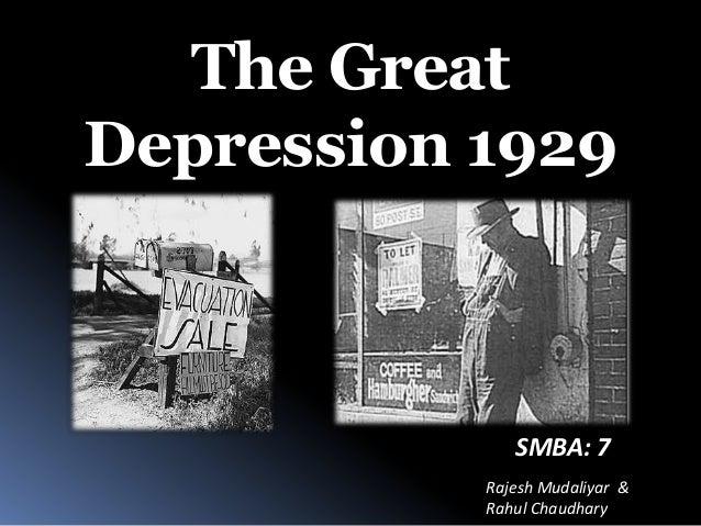 Rajesh Mudaliyar & Rahul Chaudhary The Great Depression 1929 SMBA: 7