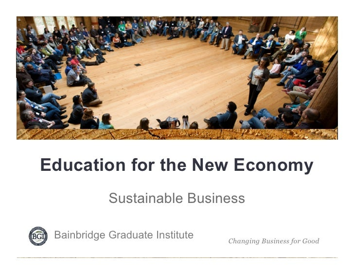 Sustainable Business Education for the New Economy