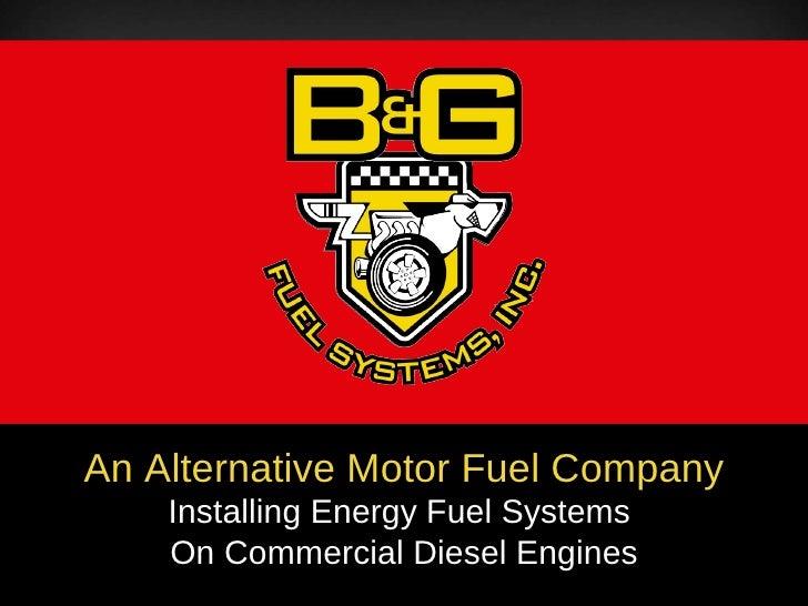 B&G Fuel Systems Presentation