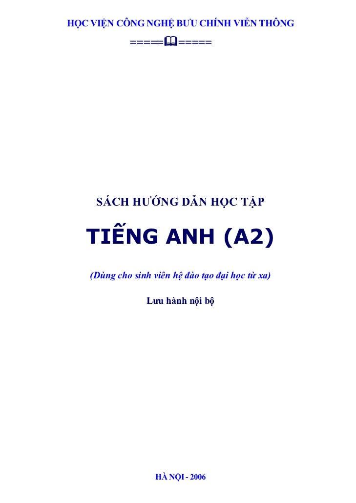 HỌC VIỆN CÔNG NGHỆ BƯU CHÍNH VIỄN THÔNG            =====       =====     SÁCH HƯỚNG DẪN HỌC TẬP   TIẾNG ANH (A2)   (Dùng c...