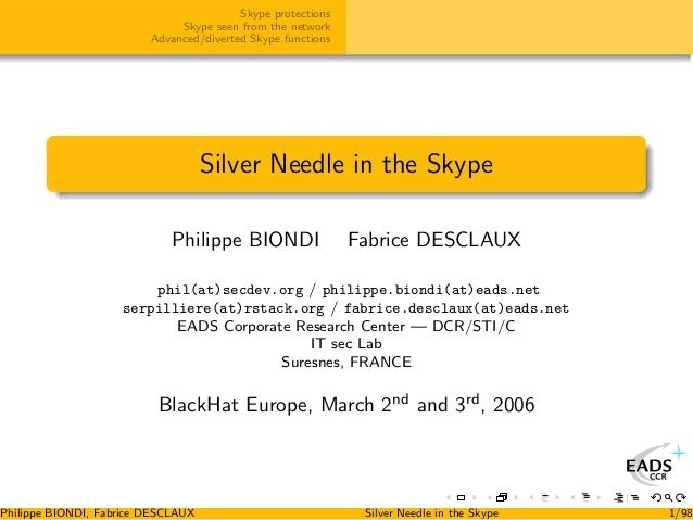 Silver needle in Skype