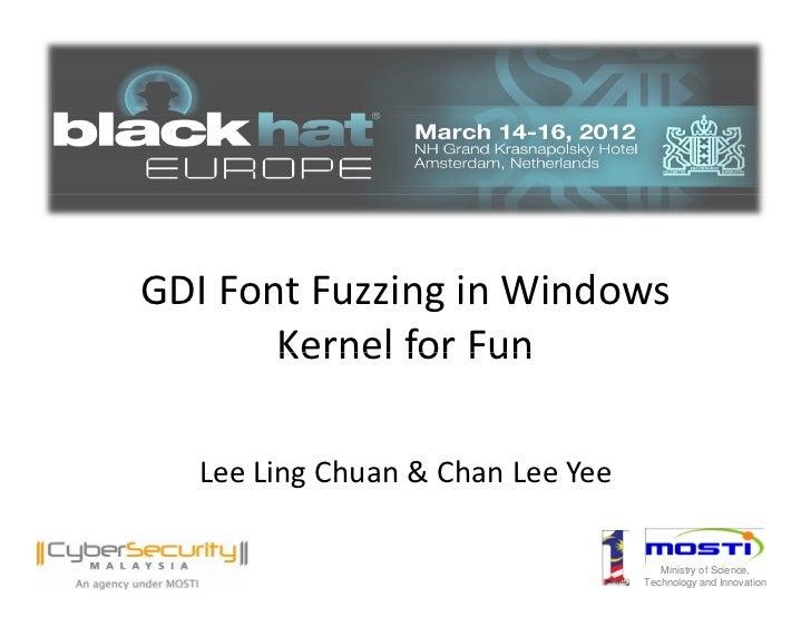 GDI Font Fuzzing in Windows Kernel For Fun