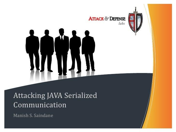 Black Hat EU 2010 - Attacking Java Serialized Communication
