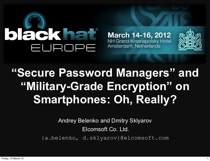 """Secure Password Managers"" and ""Military-Grade Encryption"" on Smartphones: Oh, Really?"