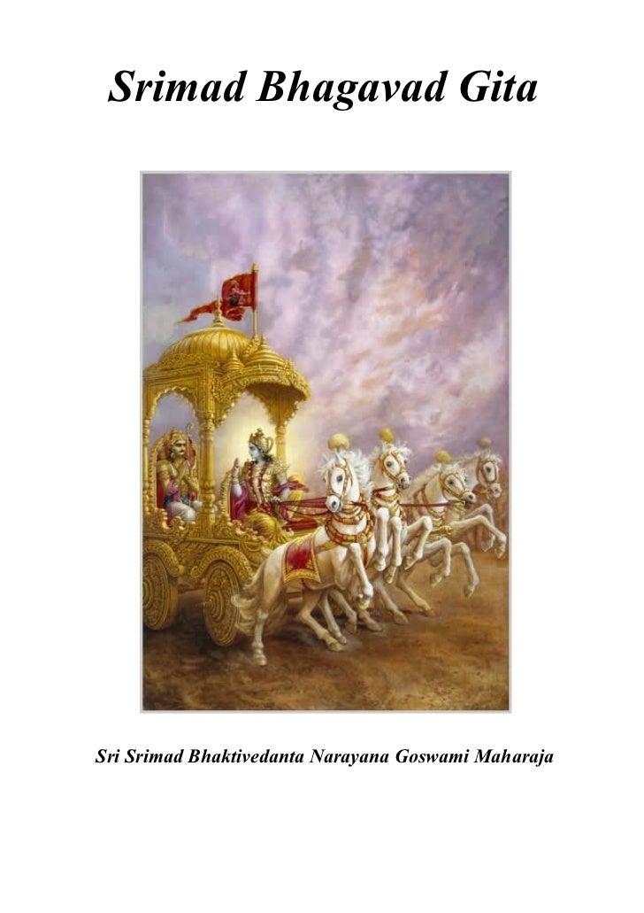 Srimad Bhagavad GitaSri Srimad Bhaktivedanta Narayana Goswami Maharaja
