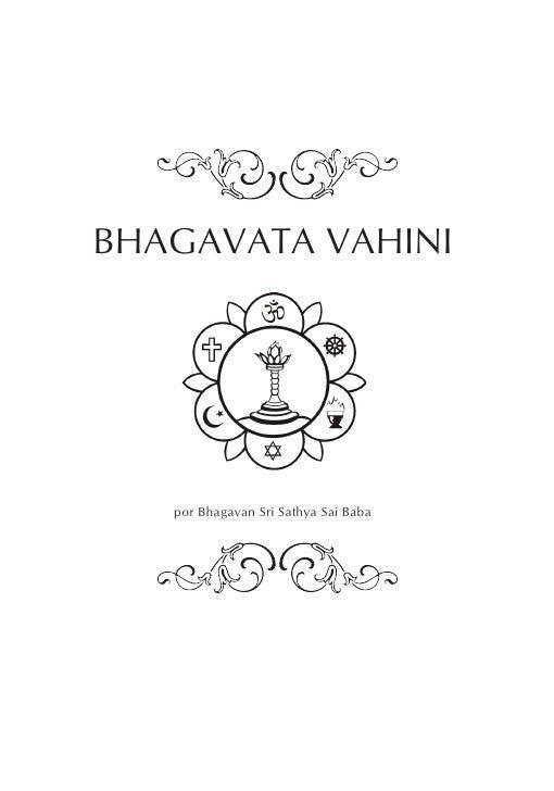 BHAGAVATA VAHINIBHAGAVATA VAHINI   por Bhagavan Sri Sathya Sai Baba                                      1