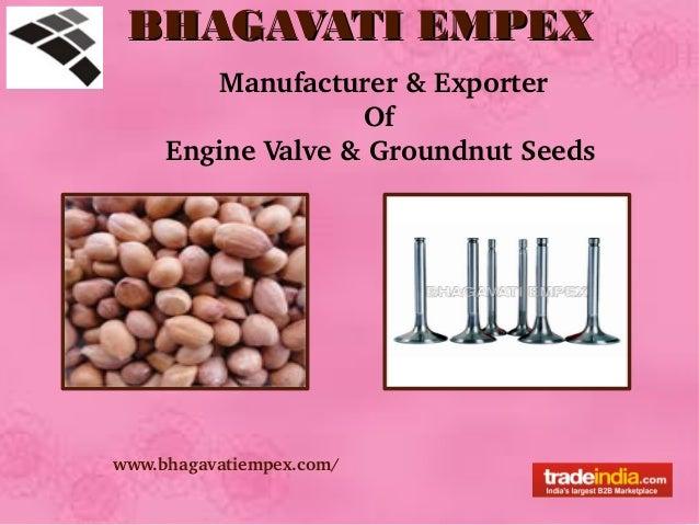 BHAGAVATI EMPEXBHAGAVATI EMPEX www.bhagavatiempex.com/ BHAGAVATI EMPEXBHAGAVATI EMPEX www.bhagavatiempex.com/ Manufacturer...