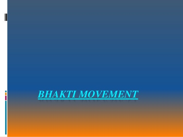 history of bhakti movement View bhakti movement research papers on academiaedu for free.