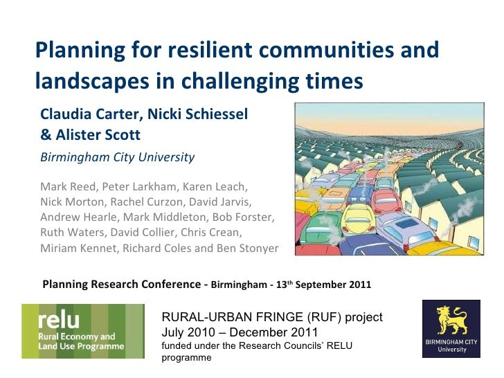 Planning for resilient communities and landscapes in challenging times Claudia Carter, Nicki Schiessel  & Alister Scott Bi...