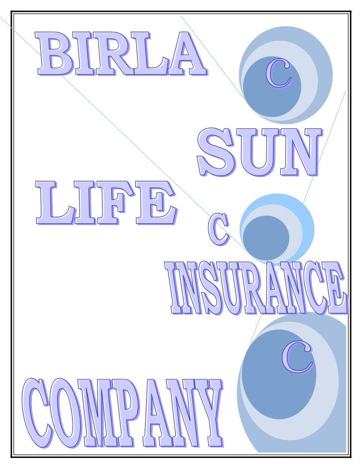 Birla Sun Life Insurance                    PROJECT REPORT ON       STUDY OF PRODUCT PORTFOLIO                            ...