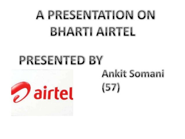 Introduction Airtel was established in 1985, Bharati (Airtel) has been pioneering force in telecom sector It is a Indian M...