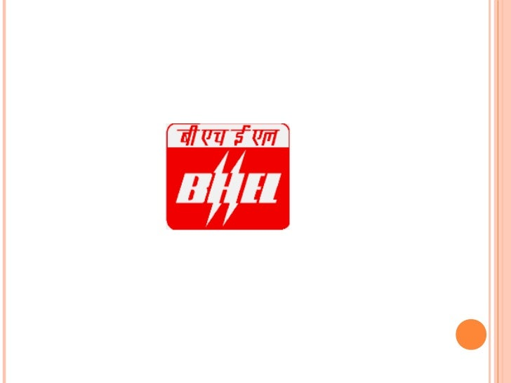 INTRODUCTION:   BHEL is the largest engineering and manufacturing enterprise in    India in the energy related infrastruc...
