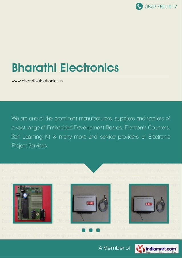 08377801517A Member ofBharathi Electronicswww.bharathielectronics.inEmbedded Development Boards Electronic Counters Electr...