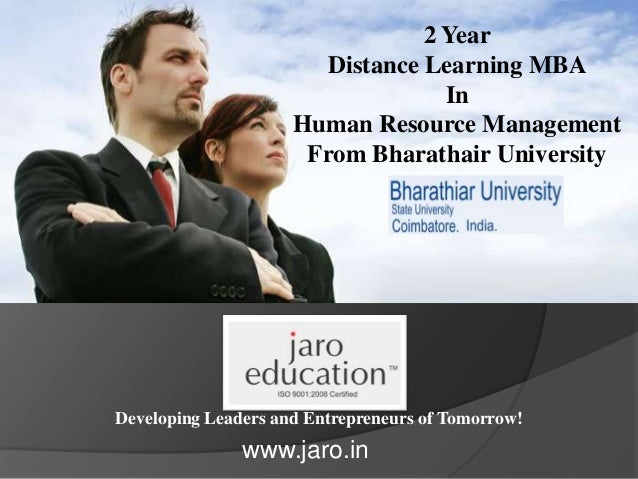 Developing Leaders and Entrepreneurs of Tomorrow! 2 Year Distance Learning MBA In Human Resource Management From Bharathai...