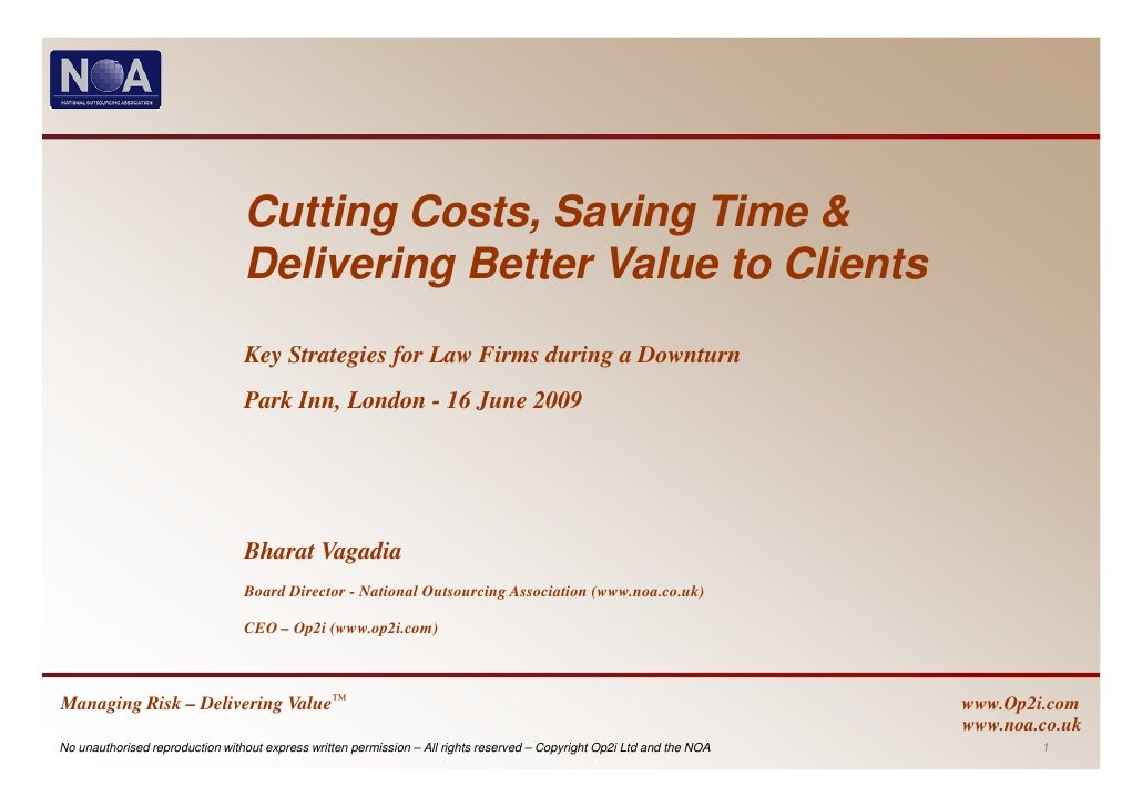 Cutting Costs, Saving Time &                                  Delivering Better Value to Clients                          ...