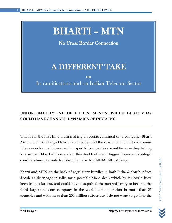 1    BHARTI – MTN; No Cross Border Connection – A DIFFERENT TAKE                              BHARTI – MTN                ...