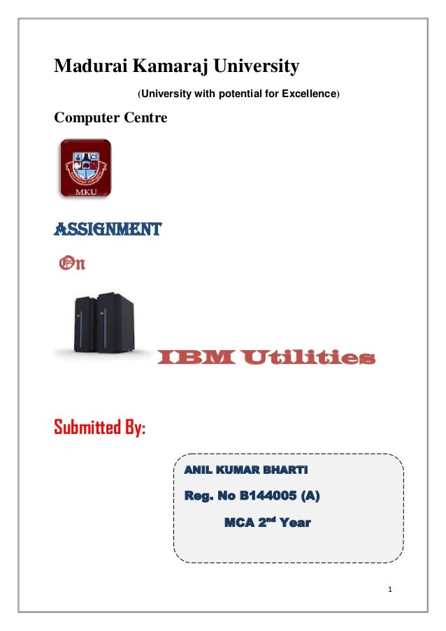 Madurai Kamaraj University           (University with potential for Excellence)Computer CentreAssignmentOn                ...