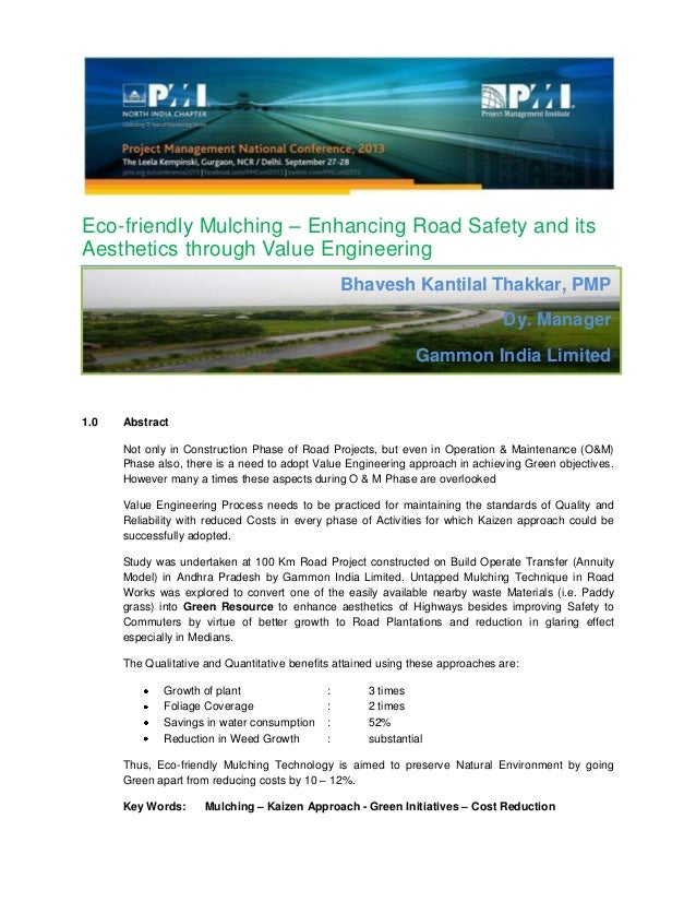 Eco-friendly Mulching – Enhancing Road Safety and its Aesthetics through Value Engineering 1.0 Abstract Not only in Constr...