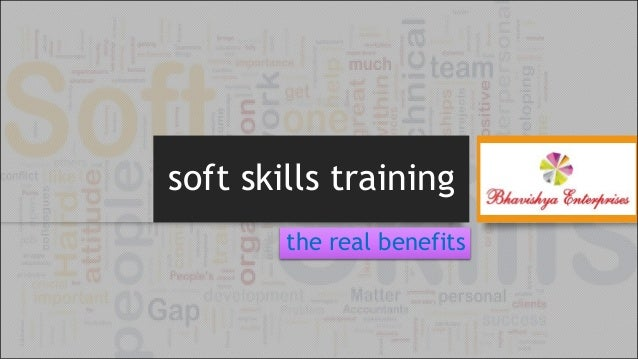 soft skills training the real benefits