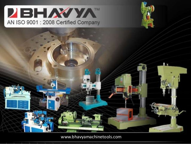 Important Types of Tool Room Machines by www.bhavyamachinetools.com