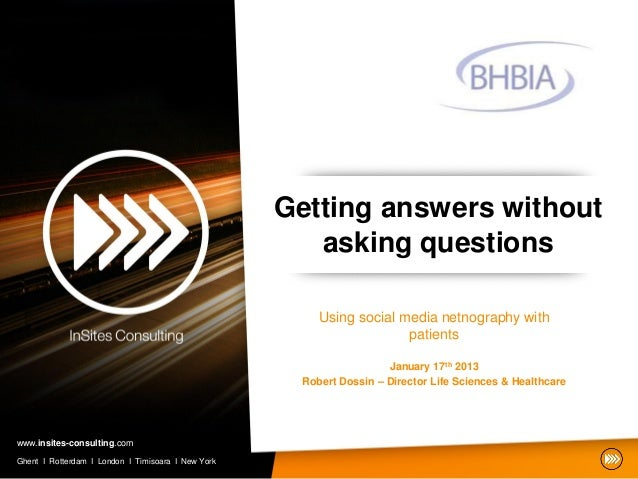 Getting answers without asking questions at BHBIA Workshop