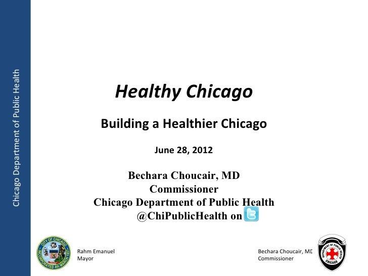 Healthy Chicago Update