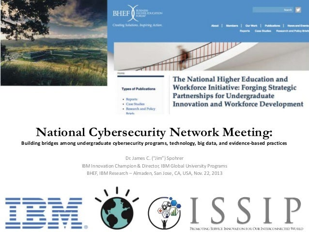 National Cybersecurity Network Meeting: Building bridges among undergraduate cybersecurity programs, technology, big data,...