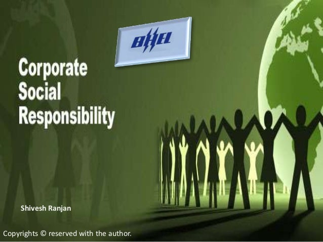 BHEL- Corporate Social Responsibility                  Shivesh Ranjan                  PRN- 12020841165     Shivesh Ranjan...