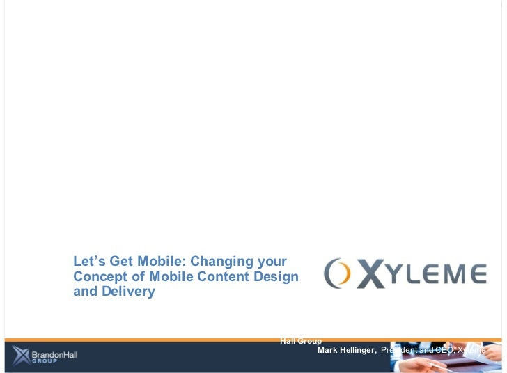 """Webinar: """"Let's Get Mobile: Changing Your Concept of Mobile Content Design and Delivery"""
