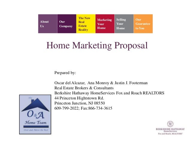 Home Marketing Proposal by O & A Home Team