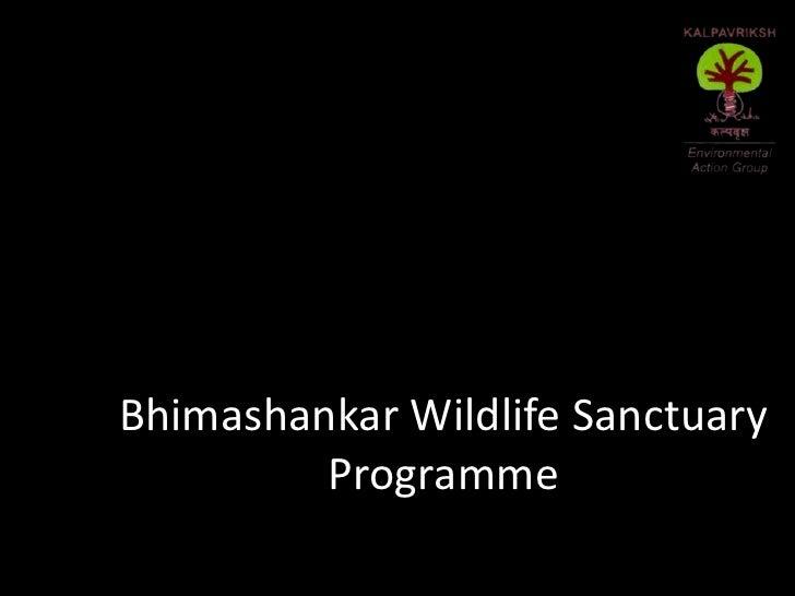 Bhimashankar Wildlife Sanctuary Programme