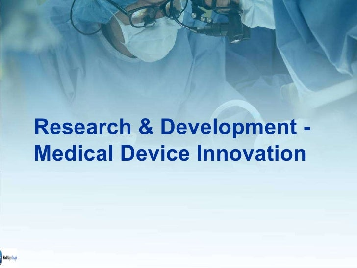 Research & Development - Medical Device Innovation
