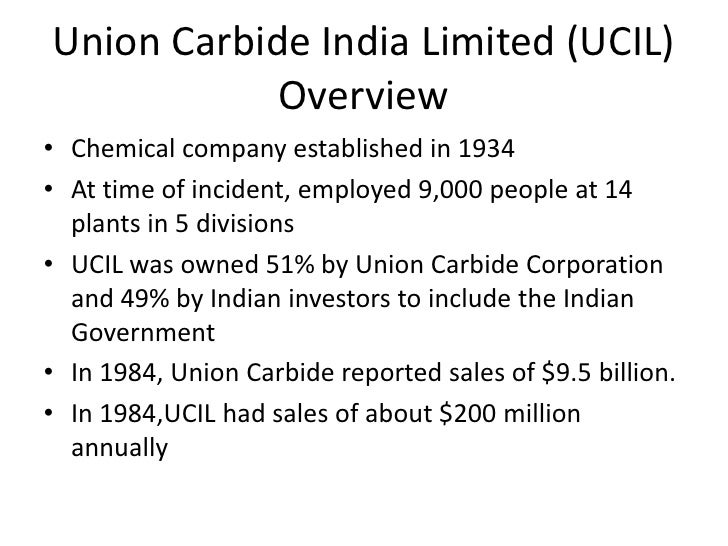 an overview of the union carbide corporation Union carbide corporation makes the legos of the chemicals world the company, a subsidiary of dow chemical, turns out building-block chemicals such as ethylene and propylene, which are converted into the most widely used plastics resins: polyethylene and polypropylene.