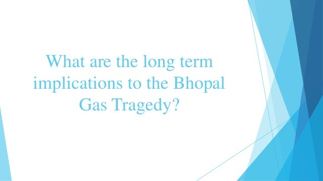 a study of the bhopal gas The bhopal disaster, also referred to as the bhopal gas tragedy, was a gas leak  incident on the  thus, bhopal memorial hospital and research centre ( bmhrc) was inaugurated in 1998 and was obliged to give free care for survivors  for.