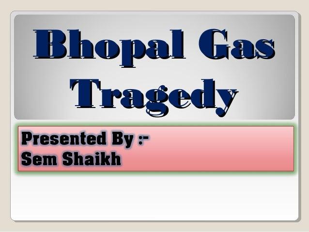 Bhopal GasBhopal Gas TragedyTragedy