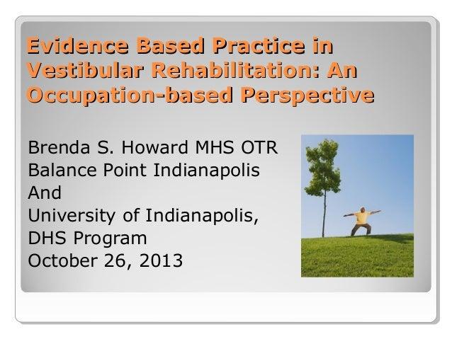 Evidence-Based Practice in Vestibular Rehabilitation