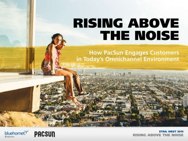 BlueHornet & PacSun Present: The Rise of Omni-Channel Marketing