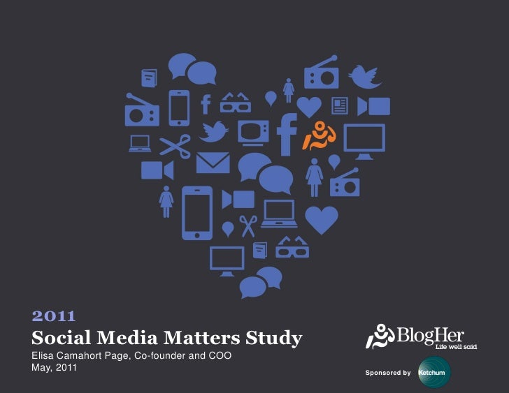 2011Social Media Matters StudyElisa Camahort Page, Co-founder and COOMay, 2011                                 Sponsored by