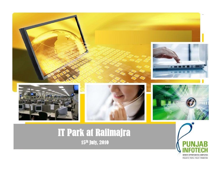 IT Park at Railmajra       15th July 2010            July,