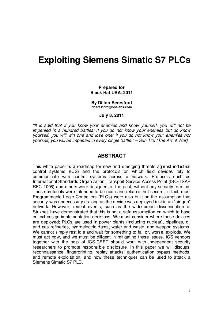 Exploiting Siemens Simatic S7 PLCs                                  Prepared for                              Black Hat US...