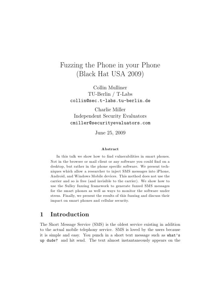 Fuzzing the Phone in your Phone                (Black Hat USA 2009)                          Collin Mulliner              ...