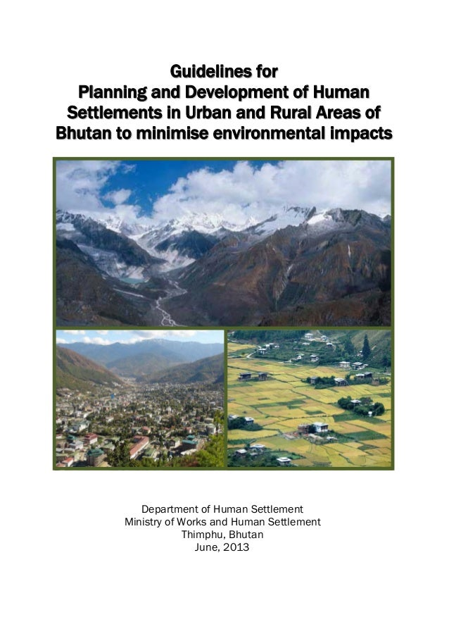 Bhutan  guidelines for human seetlement in rural and urban areas