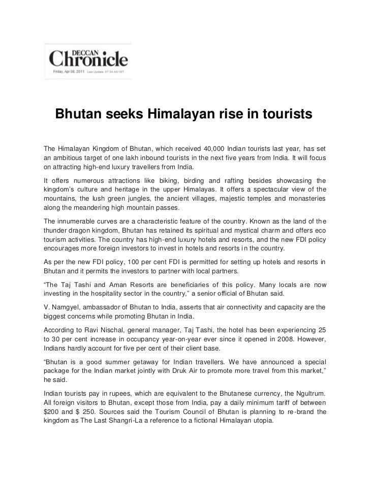 Bhutan seeks Himalayan rise in touristsThe Himalayan Kingdom of Bhutan, which received 40,000 Indian tourists last year, h...