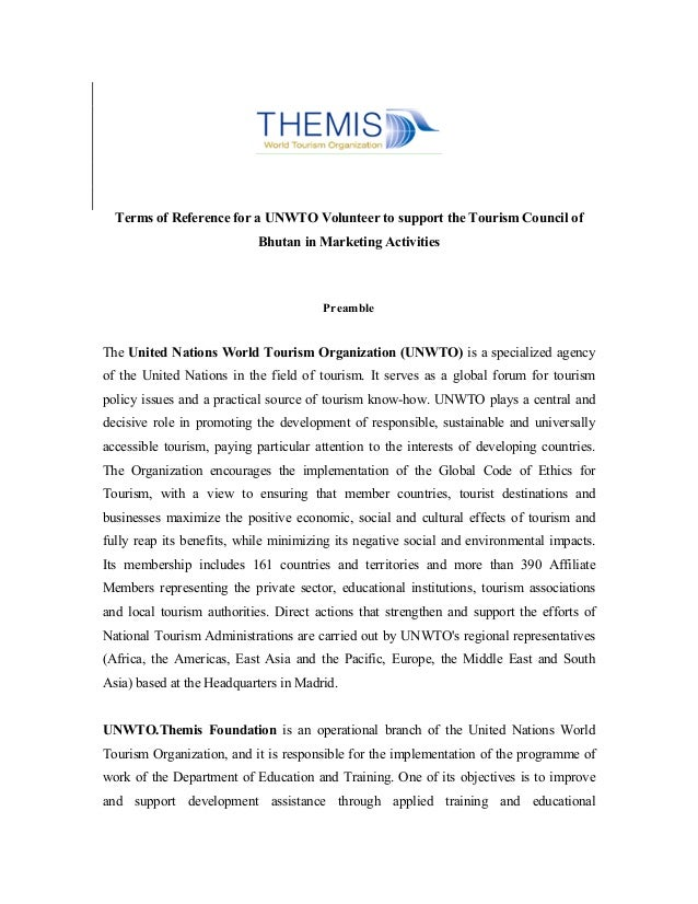 Terms of Reference for a UNWTO Volunteer to support the Tourism Council of                            Bhutan in Marketing ...