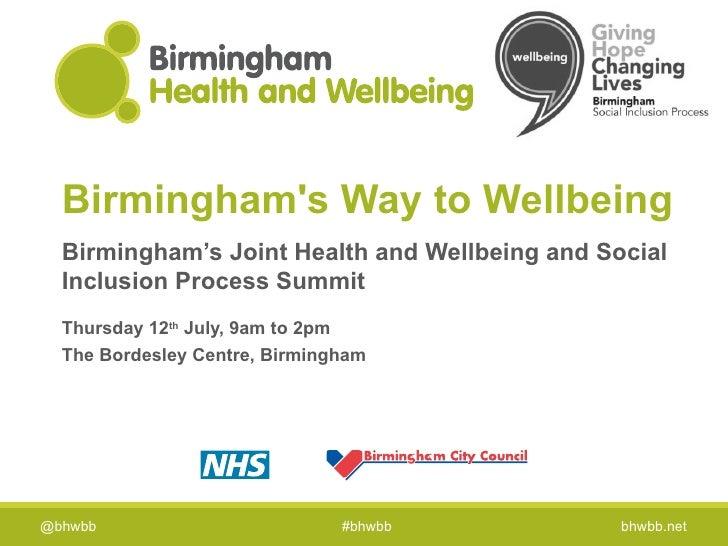 Birmingham Health & Wellbeing Board Summit - July 2012