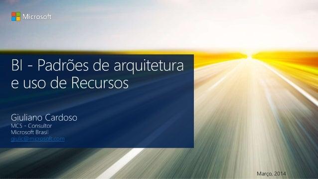 BI - Padrões de arquitetura e uso recursos