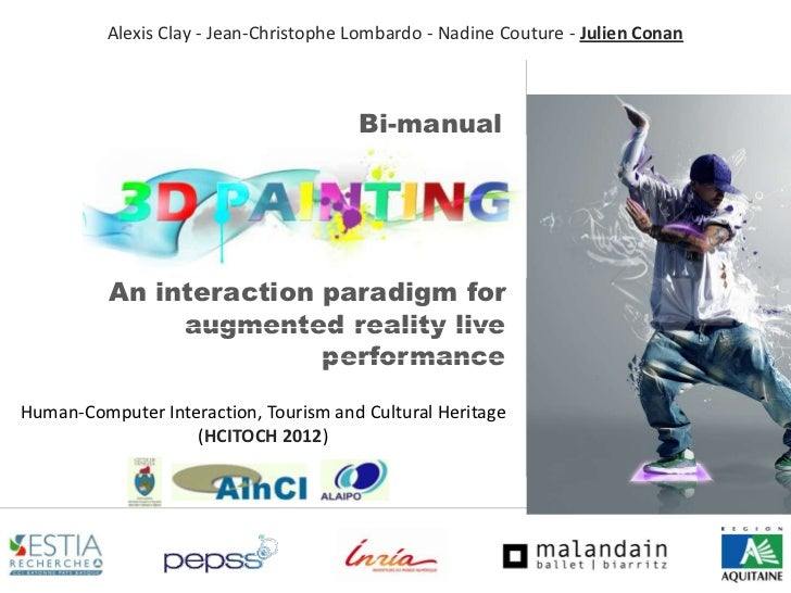Bi Manual 3D Painting - An Interaction Paradigm for Augmented Reality Live Performance - slideshare