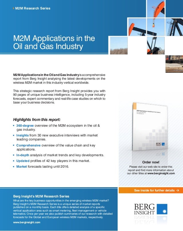 See inside for further details M2M Applications in the Oil and Gas Industry M2MApplicationsintheOilandGasIndustryisacompre...